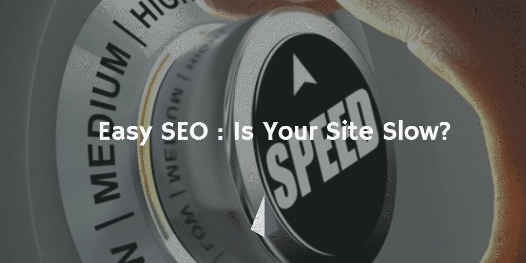site speed-easy SEO-Institution Enterprises