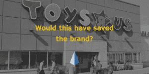 toys 'r' us fail-Institution Enterprises Sacramento marketing and leadership training