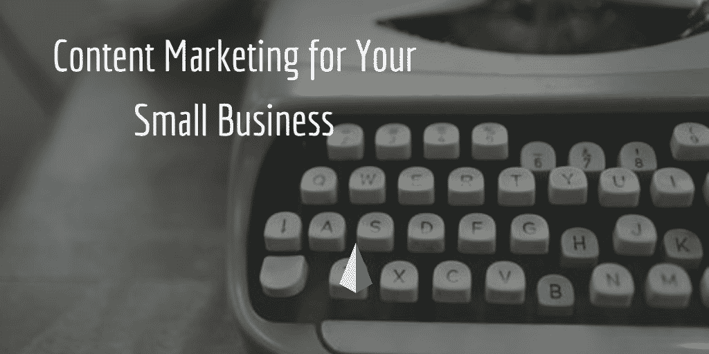 content marketing for small businesses-marketing folsom